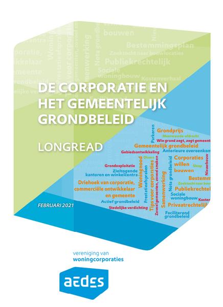 Aedes-longread: De corporatie en het gemeentelijk grondbeleid